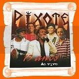 PIXOTE 15 ANOS